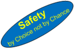 Safety - By Choice not by Chance 1